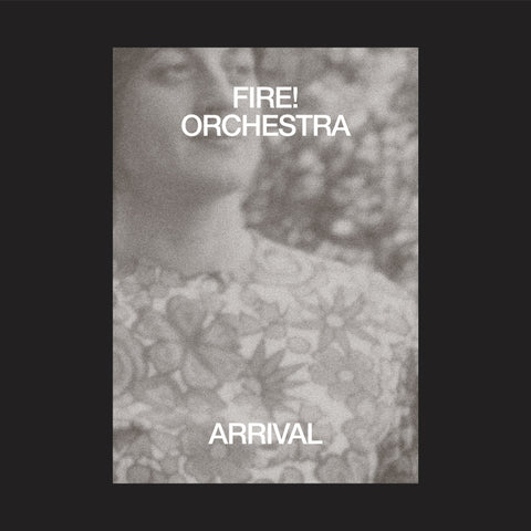 Fire! Orchestra 'Arrival' 2xLP