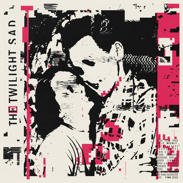 The Twilight Sad 'It Won't Be Like This All The Time' 2xLP