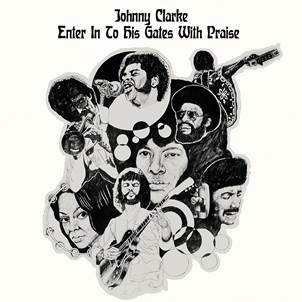 Johnny Clarke 'Enter Into His Gate With Praise' LP