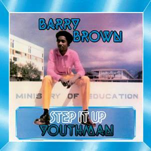 Barry Brown 'Step It Up Youthman' LP