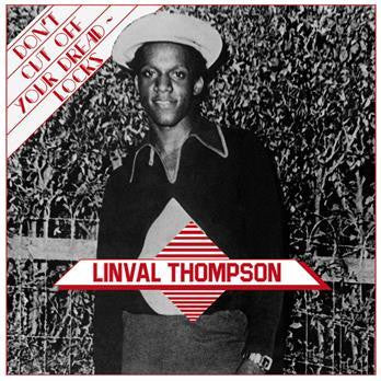 Linval Thompson 'Don't Cut Off Your Dreadlocks' LP