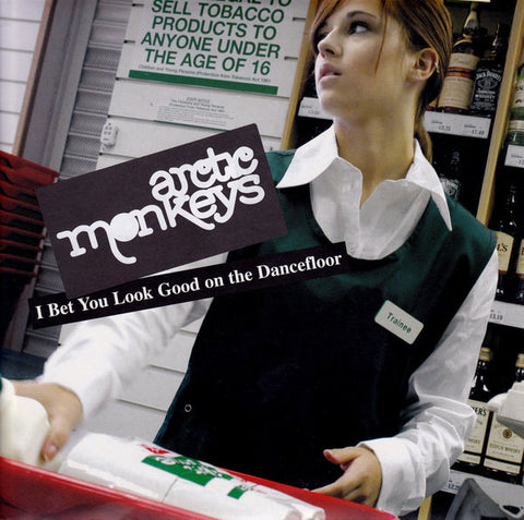 Arctic Monkeys 'I Bet You Look Good On The Dancefloor' 7""