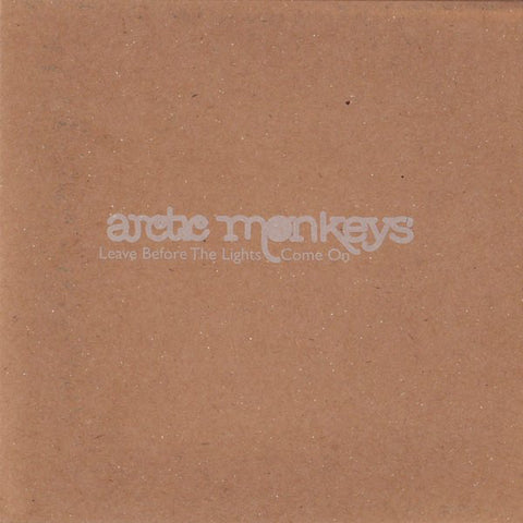 Arctic Monkeys 'Leave Before The Lights Come On' 7""