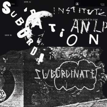 Institute 'Subordination' LP