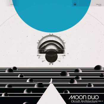 Moon Duo 'Occult Architecture Vol. 2' LP