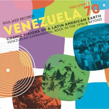 Various 'Venezuela 70 Volume 2: Cosmic Visions Of A Latin American Earth' 2xLP