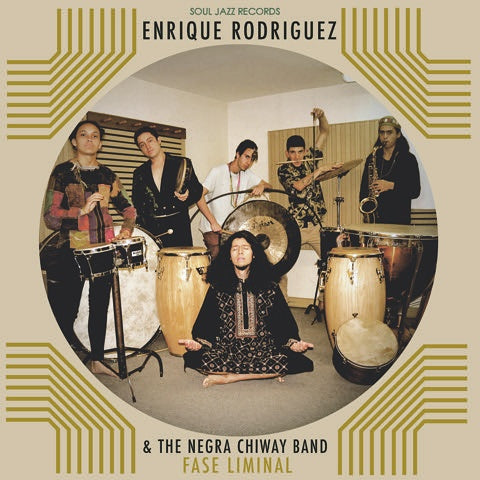 Enrique Rodríguez & the Negra Chiway Band 'Fase Liminal' LP