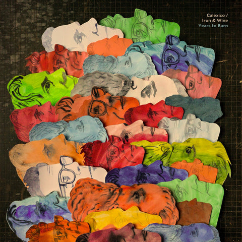 Calexico and Iron & Wine 'Years To Burn' LP