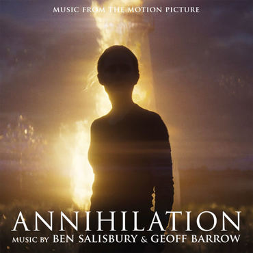 Ben Salisbury & Geoff Barrow 'Annihilation (Music From The Motion Picture)' 2xLP