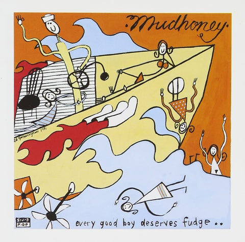 Mudhoney 'Every Good Boy Deserves Fudge' LP