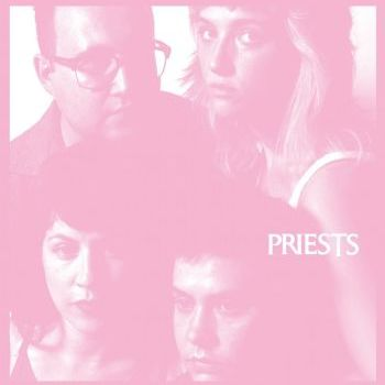 Priests 'Nothing Feels Natural' LP