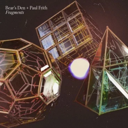 Bear's Den and Paul Frith 'Fragments' LP