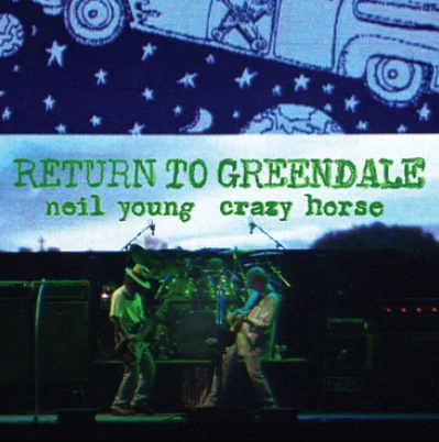 Neil Young and Crazy Horse 'Return To Greendale' 2xLP
