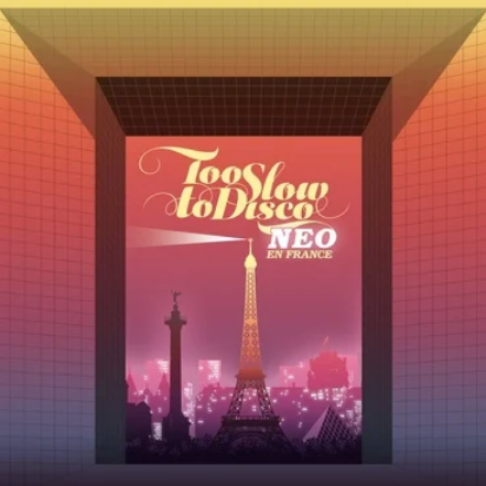 Various 'Too Slow to Disco Neo – En France' 2xLP
