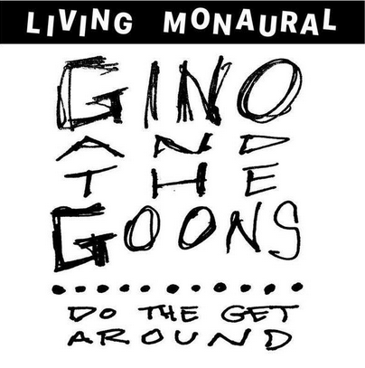 Gino and the Goons 'Do The Get Around' LP