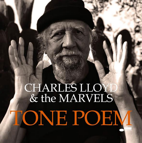 Charles Lloyd and The Marvels 'Tone Poem' 2xLP