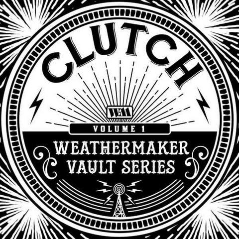 Clutch 'The Weathermaker Vault Series Vol. 1' LP