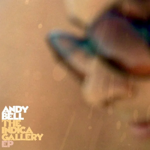 Andy Bell Meets Pye Corner Audio Uptown 'The Indica Gallery EP' 12""