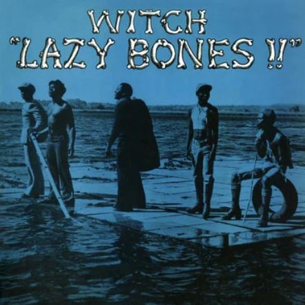 Witch 'Lazy Bones' LP