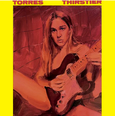 Torres 'Thirstier' LP