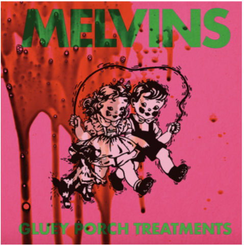 Melvins 'Gluey Porch Treatments' LP