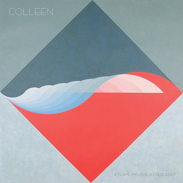 Colleen 'A Flame My Love, A Frequency' LP