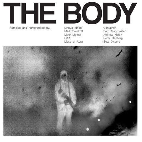 The Body 'Remixed' 2xLP