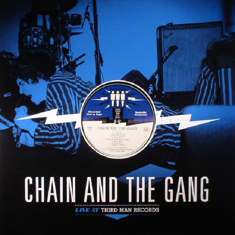 Chain and the Gang 'Live At Third Man Records' LP