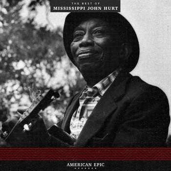 Mississippi John Hurt 'American Epic: The Best of Mississippi John Hurt' LP