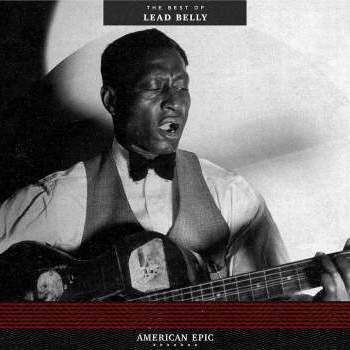 Lead Belly 'American Epic: The Best of Lead Belly' LP