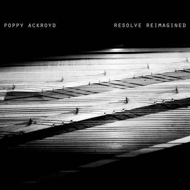 Poppy Ackroyd 'Resolve Reimagined' LP