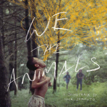 Nick Zammuto 'We The Animals: An Original Motion Picture Soundtrack' LP