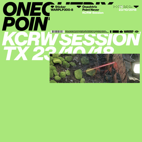 Oneohtrix Point Never 'KCRW Session' 12""