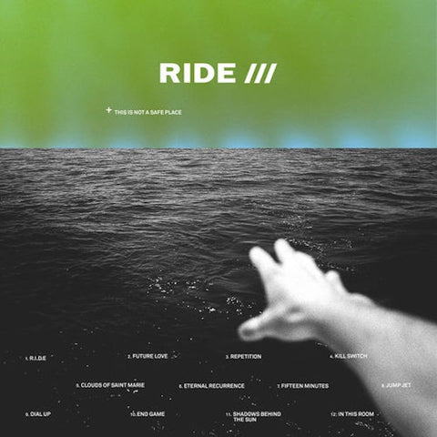 Ride 'This Is Not A Safe Place' 2xLP