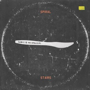 Spiral Stairs 'Doris and the Daggers' LP + 7""