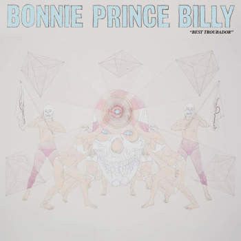 Bonnie 'Prince' Billy 'Best Troubador' 2xLP