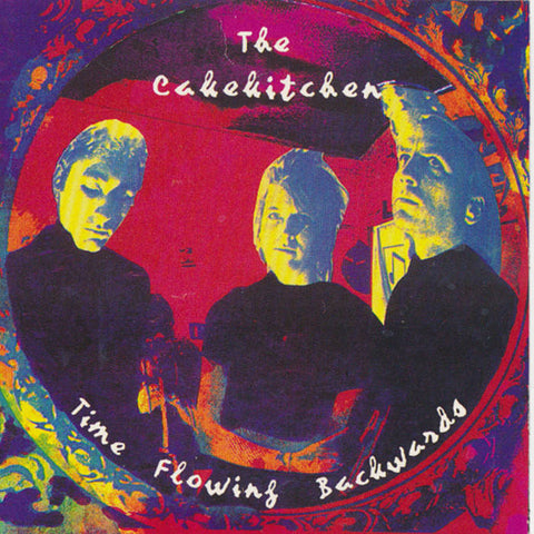 The Cakekitchen 'TIme Flowing Backwards' LP