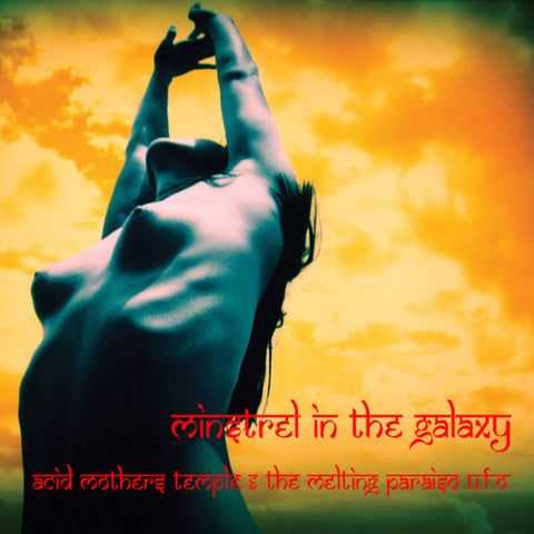 Acid Mothers Temple and The Melting Paraiso U.F.O 'Minstrel In The Galaxy' LP