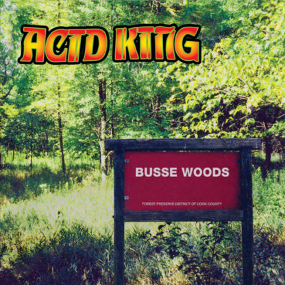 Acid King 'Busse Woods' LP