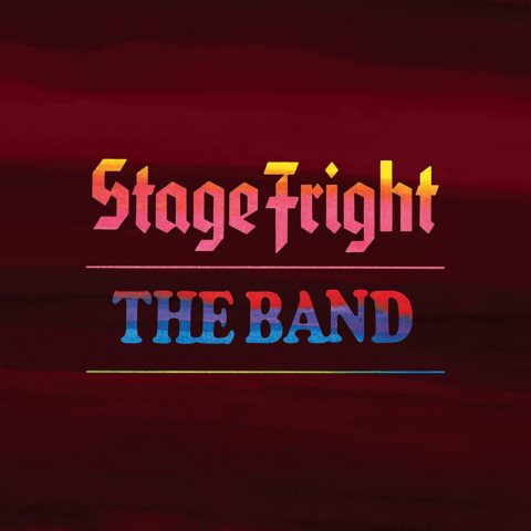 The Band 'Stage Fright (50th Anniversary)' LP