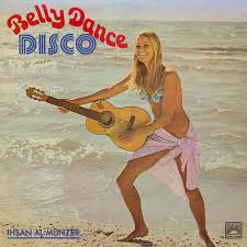 Ihsan Al-Munzer 'Belly Dance Disco' 2xLP