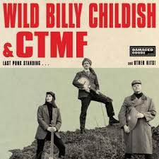 Wild Billy Childish & CTMF 'Last Punk Standing' LP