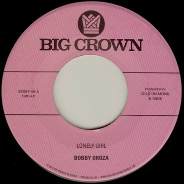 Bobby Oroza 'Lonely Girl / Alone Again' 7""
