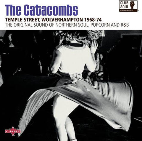 Various 'Club Soul: The Catacombs' LP