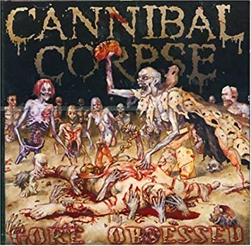Cannibal Corpse 'Gore Obsessed' LP