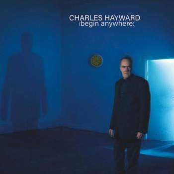 Charles Hayward 'Begin Anywhere' LP