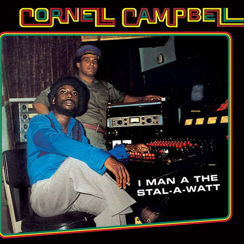 Cornell Campbell 'I Man A The Stal-A-Watt' LP