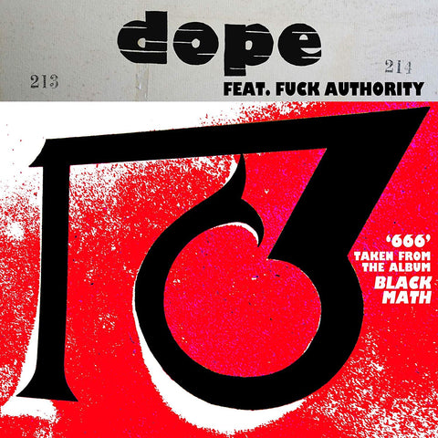 Dope feat. Fuck Authority '666 / 1381' 10""