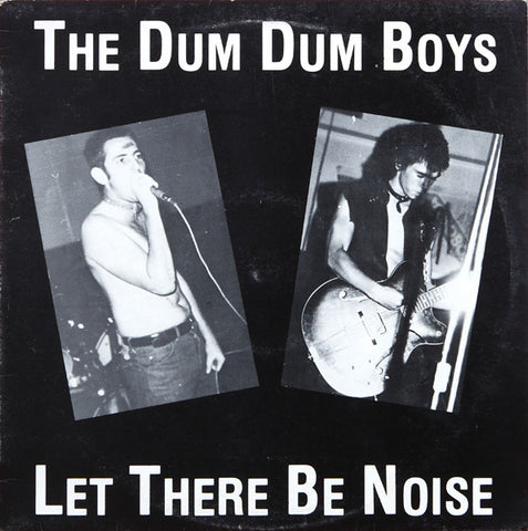 The Dum Dum Boys 'The There Be Noise' LP
