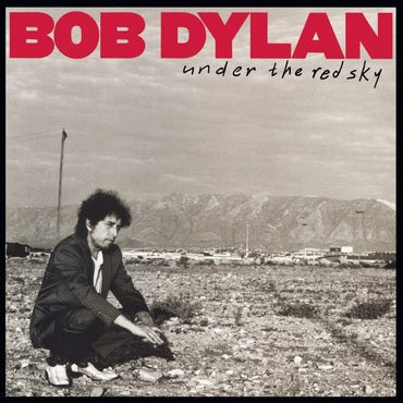 Bob Dylan 'Under The Red Sky' LP